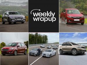 Top Car News This Week Audi e-tron And Ford Figo Automatic Launched Tata Tiago NRG And Honda Amaze Facelift Launch Dates Mercedes EV Strategy And Vintage Car Registration Rules